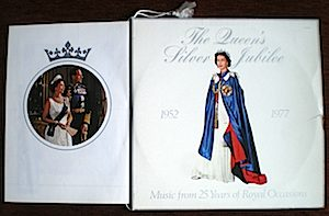Queen's Silver Jubilee: Music form 25 yrs of Royal Celebrations original soundtrack