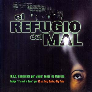 Refugio del Mal original soundtrack