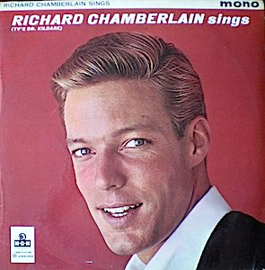 Richard Chamberlain Sings original soundtrack