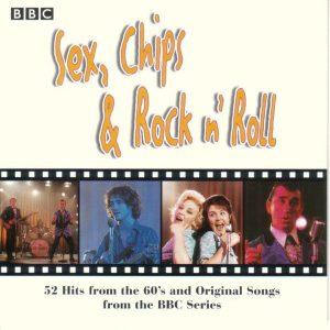 Sex, Chips & Rock n Roll original soundtrack