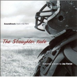 Slaughter Rule original soundtrack