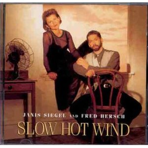 Slow Hot Wind: Janis Siegel original soundtrack