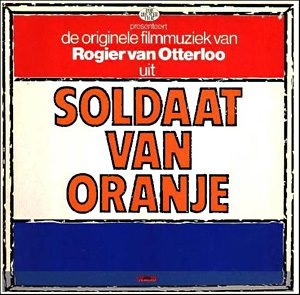 Soldaat Van Oranje original soundtrack