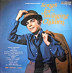 Song for Swinging Children: The Groovy Gang original soundtrack