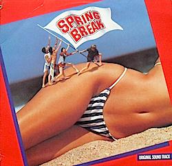 Spring Break original soundtrack