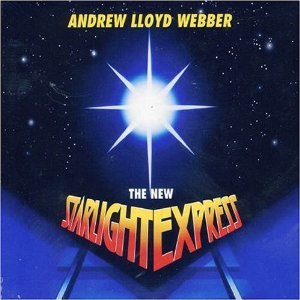 Starlight Express: the new original soundtrack