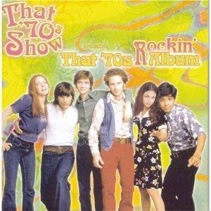 That 70's Show: rockin album original soundtrack