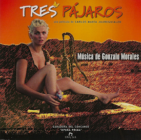 Tres Pajaros original soundtrack