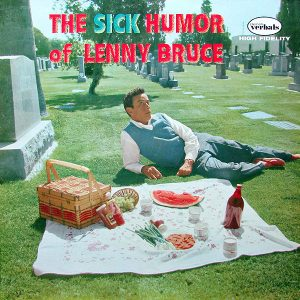 Sick Humor of Lenny Bruce original soundtrack