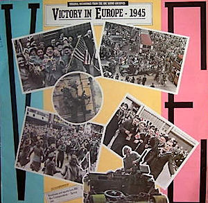 Victory in Europe - 1945 original soundtrack