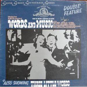 Words and Music + Three Little Words original soundtrack