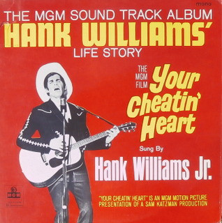 Your Cheatin' Heart original soundtrack
