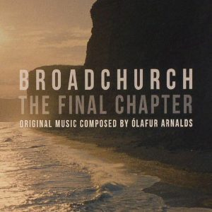 Broadchurch: The Final Chapter original soundtrack