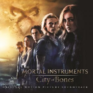 Mortal Instruments: City of Bones original soundtrack