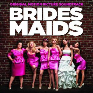 Brides Maids original soundtrack