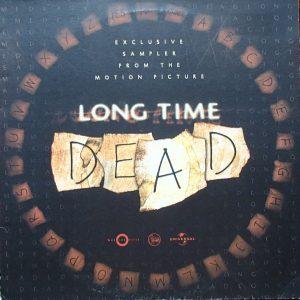 long time dead 1