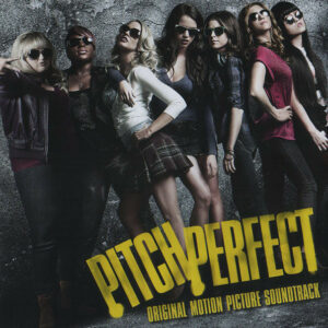 Pitch Perfect original soundtrack