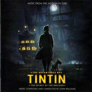 Tintin: The Secret Of The Unicorn original soundtrack
