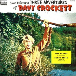 Davy Crockett: three adventures original soundtrack