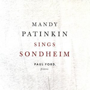 Mandy Patinkin sings Sonheim original soundtrack