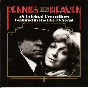 Pennies From Heaven original soundtrack