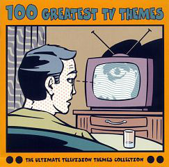 100 Greatest TV Themes (The Ultimate Television Themes Collection) original soundtrack