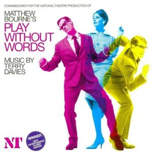 Matthew Bourne's - Play Without Words