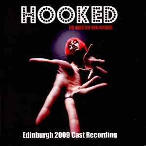 Hooked - The addictive new musical original soundtrack