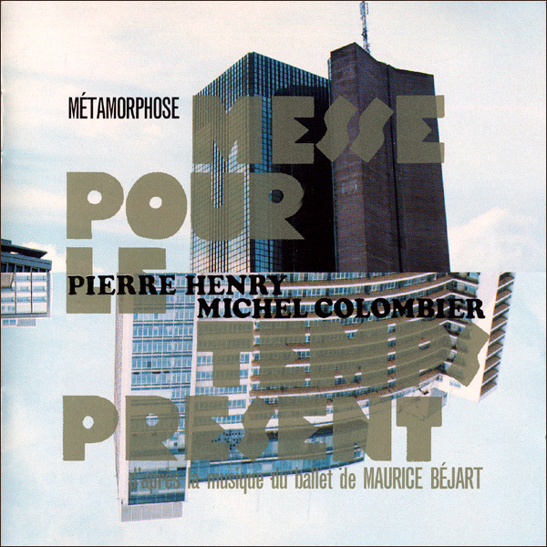 Métamorphose - Messe Pour Le Temps Présent original soundtrack