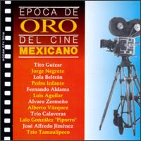 Epoca de Oro del Cine Mexicano original soundtrack