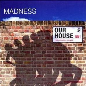 Our House / The Original Songs original soundtrack
