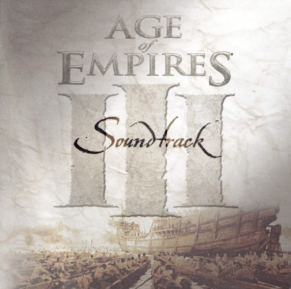 Age Of Empires III Original Soundtrack