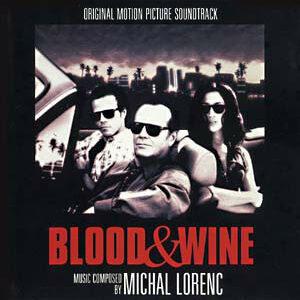 Blood & Wine (Original Motion Picture Soundtrack)