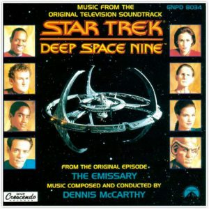 """Star Trek: Deep Space Nine - """"The Emissary"""" (Music From The Original Television Soundtrack)"""