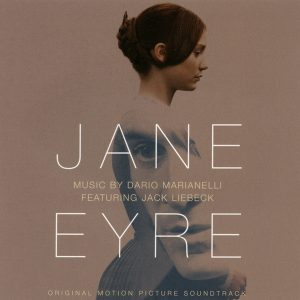 Dario Marianelli Featuring Jack Liebeck – Jane Eyre (Original Motion Picture Soundtrack) Dario Marianelli Featuring Jack Liebeck – Jane Eyre (Original Motion Picture Soundtrack)
