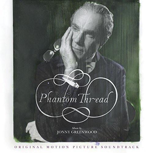 Phantom Thread - Original Motion Picture Soundtrack