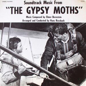 "Soundtrack Music From ""The Gypsy Moths"""