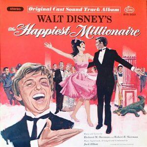 Walt Disney's The Happiest Millionaire: Original Cast Soundtrack