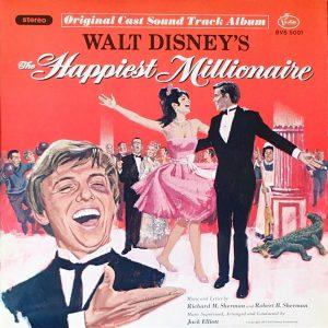 Walt Disney's The Happiest Millionaire: Original Cast Soundtrack