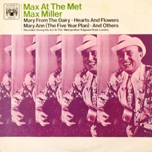 Max Miller ‎– Max At The Met