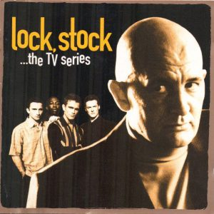 Lock, Stock...The TV Series