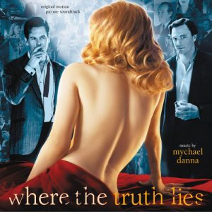 Where The Truth Lies (Original Motion Picture Soundtrack)