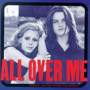 All Over Me (Original Motion Picture Soundtrack)