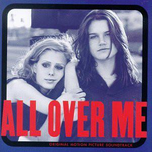 All Over Me (Original Motion Picture Soundtrack)