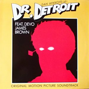 Doctor Detroit: Songs From The Original Motion Picture Soundtrack