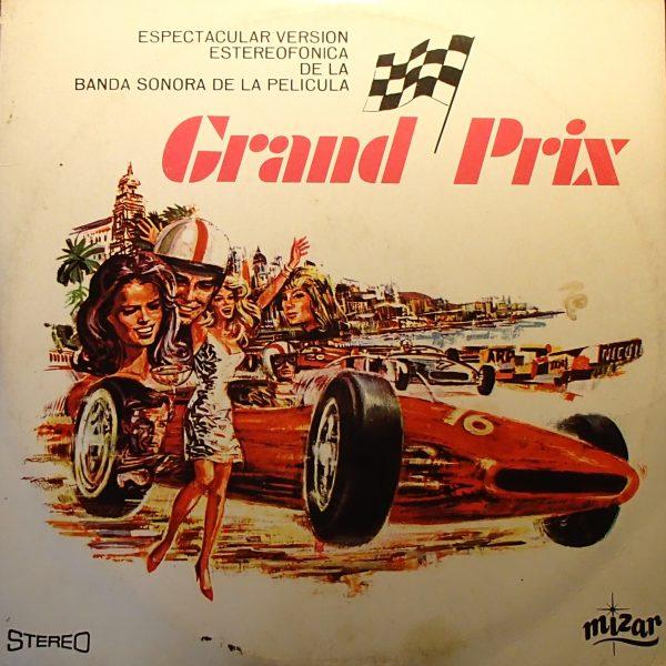 Grand Prix: Espectacular Version Estereofonica De La Banda Sonora de la Pelicula