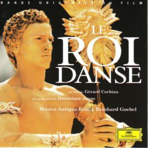 Le Roi Danse (Original Motion Picture Soundtrack)