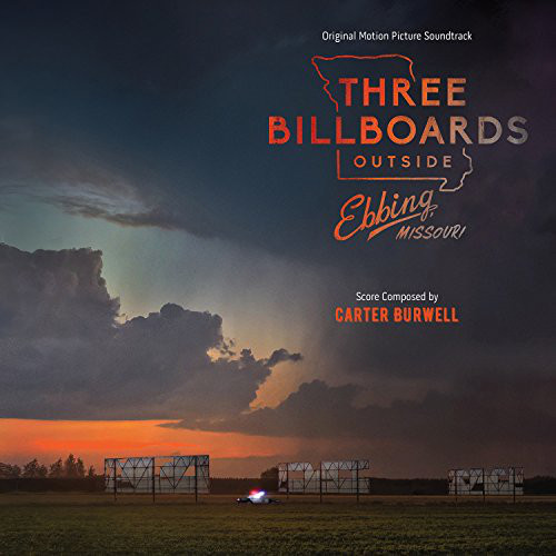 Three Billboards Outside Ebbing, Missouri (Original Motion Picture Soundtrack)