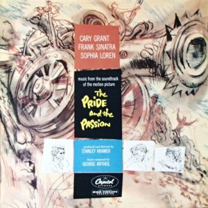 The Pride And The Passion (Music From The Original Soundtrack Of The Motion Picture)