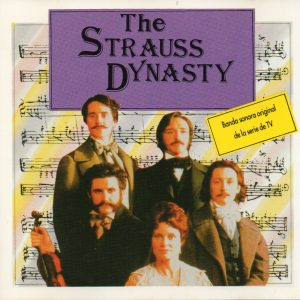 The Strauss Dynasty: Original tv soundtrack